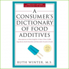 A Consumer's Dictionary of Food Additives