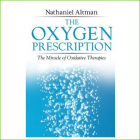 The Oxygen Prescription
