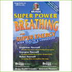 Bragg - Super Power Breathing