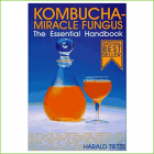 Kombucha, The Miracle Fungus