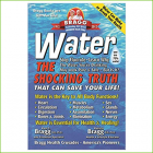 Bragg - WATER, The Shocking Truth
